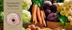 Etonnants légumes Thierry Thorens